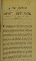 view A few remarks on dental reflexes / by H. MacNaughton Jones.