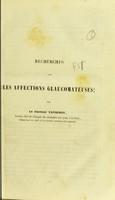 view Recherches sur les affections glaucomateuses / par le docteur Tavignot.
