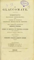 view De glaucomate : dissertatio inauguralis ophthalmiatrica / auctore Rudolphus Gustavus Albertus Kuehne.