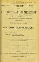 view Contribution a l'étude du glaucome hémorrhagique : thèse pour le doctorat en médecine / par Julio Interiano.