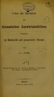 view Ueber die Operation des dynamischen Auswärtsschielens : besonders in Rücksicht auf progressive Myopie / von A. v. Graefe.
