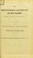 view Ueber fünf Extractionen von Cysticercen aus dem Augapfel : (nebst Vorstellung der Operirten) / von Hermann Cohn.