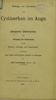 view Beiträge zur Operation von Cysticerken im Auge : inaugural-Dissertation zur Erlangung der Doctorwürde / von Adolf Germelmann.