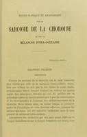 view Étude clinique et anatomique sur le sarcome de la choroïde et sur la mélanose intra-oculaire / par Léon Brière.