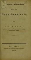 view Inaugural-Abhandlung über die Hyperkeratosis / von Carl Schmidt.
