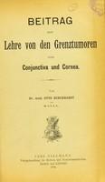 view Beitrag zur Lehre von den Grentztumoren von Conjunctiva und Cornea / von Otto Burckhardt.