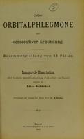 view Ueber Orbitalphlegmone mit consecutiver Erblindung : inaugural-Dissertation der medicinischen Facultät zu Basel / vorgelegt von H. Schless.