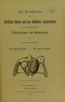 view Die Krankheiten der Keilbein-Höhle und des Siebben-Labyrinthes : und ihre Beziehungen zu Erkrankungen des Sehorganes / Systematisch bearbeitet Emil Berger und Josef Tyrman.