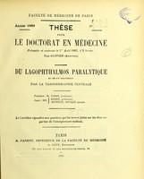view Du lagophthalmos paralytique et de son traitement par la tarsorrhaphie centrale : thèse pour le doctorat en médecine / par Olivier (Aristide).