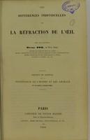 view Des différences individuelles de la réfraction de l'oeil / par Henri Dor.