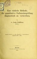 view Ein einfache Methode, die quantitative Farbensinnprüfung diagnostisch zu verwerthen / von Louis Wolffberg.