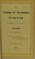 view Die Verhütung der Kurzsichtigkeit durch Reform der Schulen / von A. Treichler.