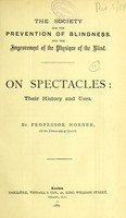 view On spectacles : their history and their uses / by Professor Horner.