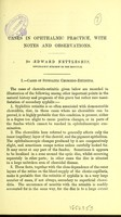 view Cases in ophthalmic practice : with notes and observations / by Edward Nettleship.