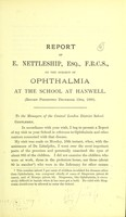 view Report of E. Nettleship on ophthalmia at the school in Hanwell.