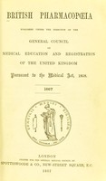 view British pharmacopœia, 1867 / published under the direction of the General Council of Medical Education and Registration of the United Kingdom.