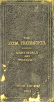 view Extra pharmacopœia : with the additions introduced into the British Pharmacopœia 1885 / by William Martindale ; medical references and a therapeutic index of diseases and symptoms by W. Wynn Westcott.
