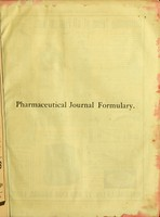 """view P.J.F., The pharmaceutical journal formulary : a register of formulae for medicinal preparations sold by chemists and druggists, and regarded by the Board of Inland Revenue as """"known, admitted and approved"""" remedies, together with collections of useful recipes for galenical preparations, veterinary medicines, photographic solutions, dental preparations, perfumes, toilet requisites, and various other preparations in everyday use / edited by John Humphries."""