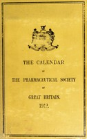 view The calendar of the Pharmaceutical Society of Great Britain 1912.