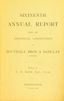 view Sixteenth annual report from the analytical laboratories of Southall Bros. & Barclay (Limited) / edited by E.W. Mann.