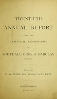 view Twentieth annual report from the analytical laboratories of Southall Bros. & Barclay (Limited) / edited by E.W. Mann.