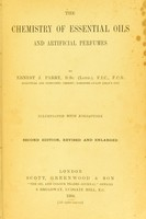 view The chemistry of essential oils and artificial perfumes / by Ernest J. Parry.