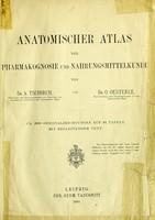view Anatomischer atlas der pharmakognosie und nahrungsmittelkunde / von dr. A. Tschirch ... und dr. O. Oesterle.
