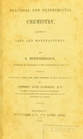 view Practical and experimental chemistry, adapted to arts and manufactures / Translated from the first portion of his Compendium by Stephen Love Hammick.