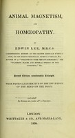 view Animal magnetism and homoeopathy / by Edwin Lee.