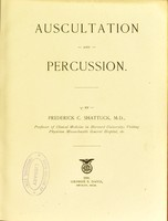 view Auscultation and percussion / by Frederick C. Shattuck.