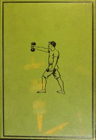 view Cassell's physical educator / by Eustace Miles.