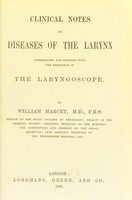 view Clinical notes on diseases of the larynx : investigated and treated with the assistance of the laryngoscope