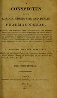 view A conspectus of the London, Edinburgh, and Dublin pharmacopoeias ... / by Robert Graves.