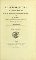 view De la température du corps humain : et de ses variations dans les diverses maladies / par P. Lorain ; publication faite par les soins de P. Brouardel.