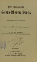 view Der chronische Gelenk-Rheumatismus und seine Beziehungen zum Nervensystem nach eigenen Beobachtungen / von Ralf Wichmann.