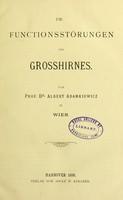 view Die Functionsstörungen des Grosshirnes / von A. Adamkiewicz.