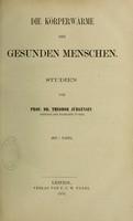view Die Korperwarme des gesunden Menschen. Studien / von Theodor Jurgensen.