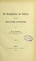 view Die Krankheiten des Gehirns und seiner Adnexa im Gefolge von Naseneiterungen / von R. Dreyfuss.
