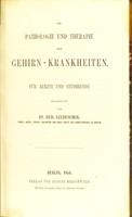 view Die Pathologie und Therapie der Gehirn-Krankheiten : für Aerzte und Studirende / bearbeitet von Rud. Leubuscher.