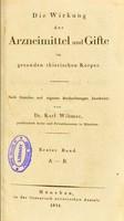 view Die Wirkung der Arzneimittel und Gifte im gesunden thierischen Korper / nach fremden und eigenen Beobachtungen bearbeitet von Karl Wibmer.