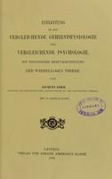 view Einleitung in die vergleichende gehirnphysiologie und Vergleichende psychologie : mit besonderer berücksichtigung der wirbellosen thiere / von Jacques Loeb.