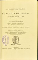 view An elementary treatise on the function of vision and its anomalies