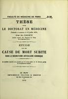 view Etude sur une cause de mort subite dans le rhumatisme articulaire chronique / par H. Chopy.