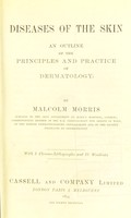 view Diseases of the skin : an outline of the principles and practice of dermatology