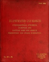 view Catalogue of ethnological specimens : European and Eastern arms & armour, Prehistoric and other curiosities
