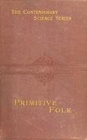 view Primitive folk : studies in comparative ethnology