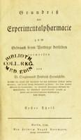 view Grundriss der Experimentalpharmacie : zum Gebrauch beym Vortrage derselben entworfen / von Siegismund Friedrich Hermbstädt.