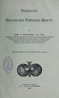 view Heredity, health and personal beauty / by John V. Shoemaker.