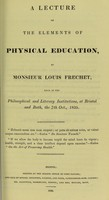 view A lecture on the elements of physical education / by Louis Frechet.