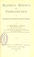 view Materia medica and therapeutics : an introduction to the rational treatment of disease / by J. Mitchell Bruce.